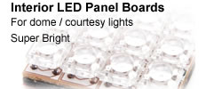 Interior LED Panel Boards for dome or courtesy lights